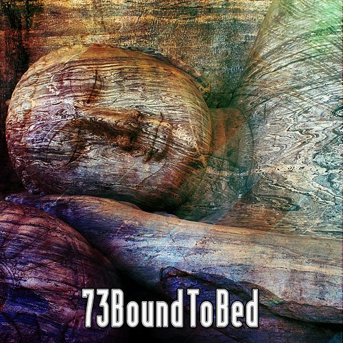 73 Bound To Bed by Best Relaxing SPA Music