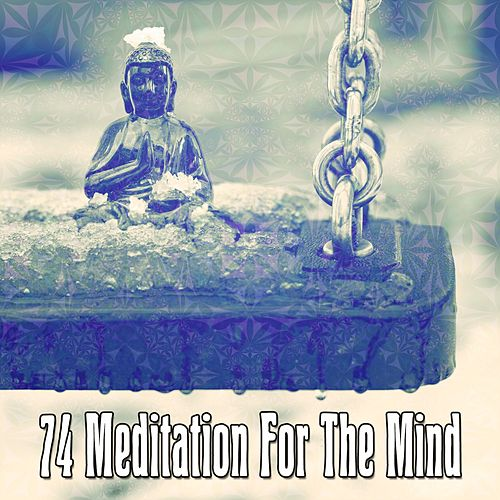 74 Meditation For The Mind by Asian Traditional Music