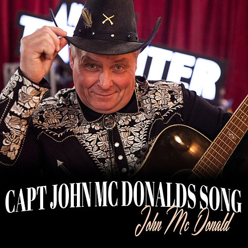 Capt John Mc Donalds Song de John McDonald