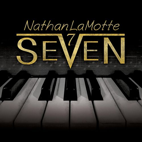 Seven by Nathan LaMotte