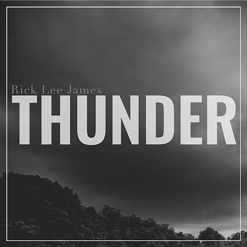 Thunder by Rick Lee James