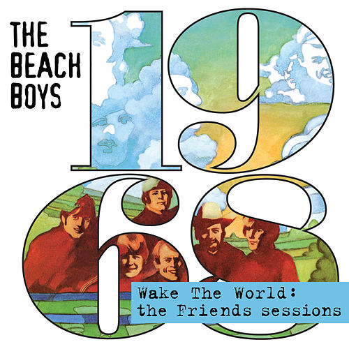 Wake The World: The Friends Sessions by The Beach Boys