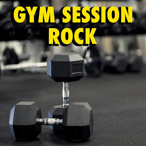 Gym Session: Rock von Various Artists