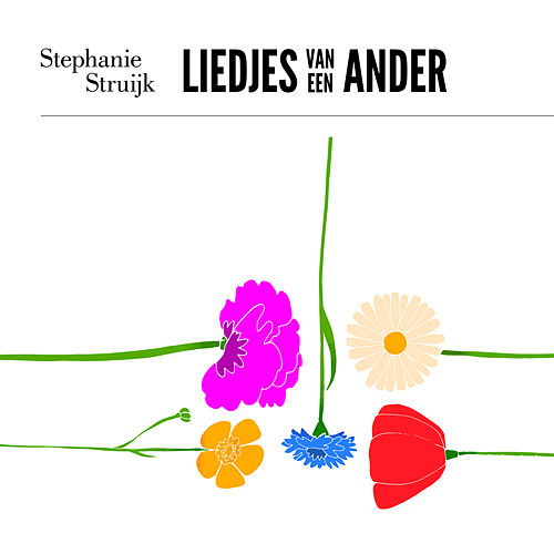 Liedjes van een ander by Stephanie Struijk