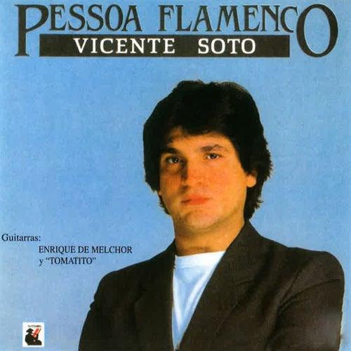Pessoa Flamenco di Vicente Soto Sordera