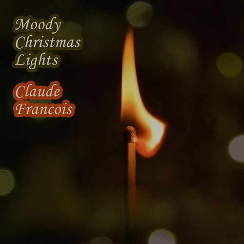 Moody Christmas Lights de Claude François