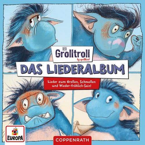 Der Grolltroll - Das Liederalbum (Lieder zum Grollen, Schmollen und Wieder-fröhlich-Sein) von Der Grolltroll
