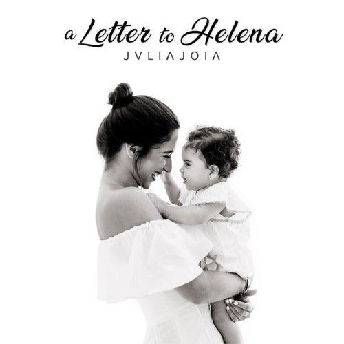 A Letter to Helena de Julia Joia