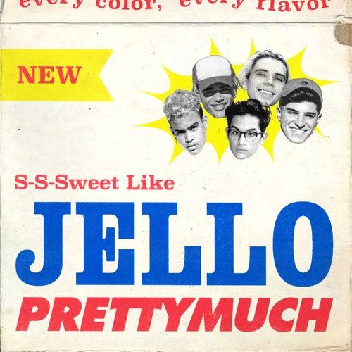 Jello by PrettyMuch