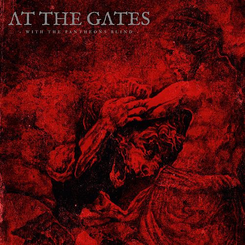With The Pantheons Blind - EP by At the Gates