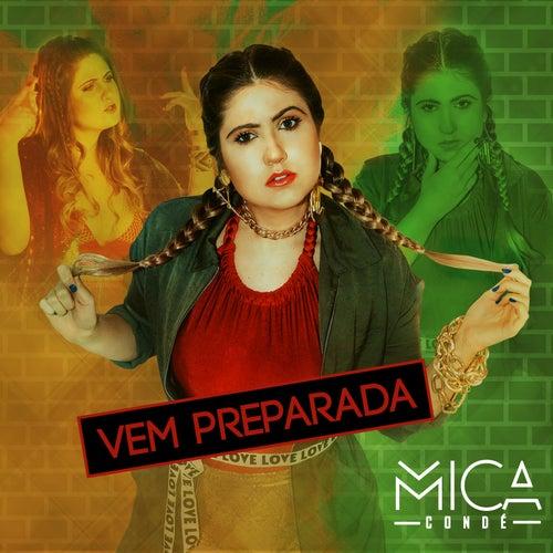 Vem Preparada von Mica Condé