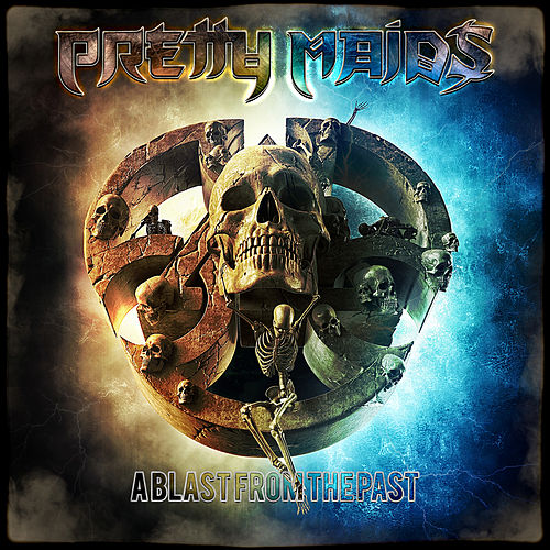 A Blast from the Past by Pretty Maids