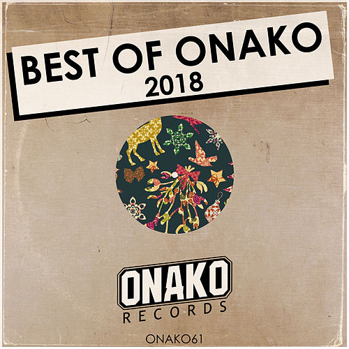 Best Of Onako 2018 - EP di Various Artists