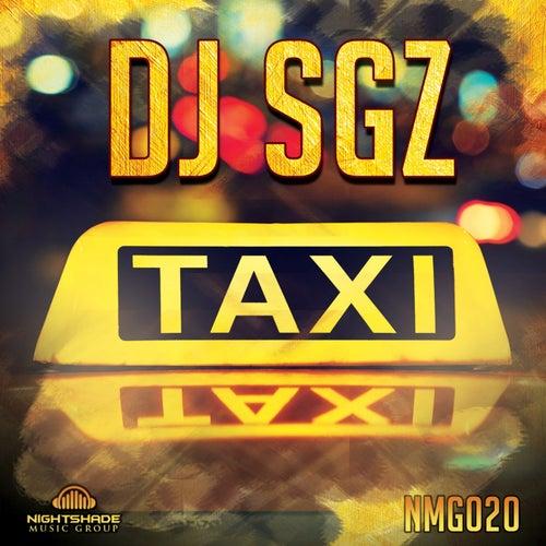 Taxi by DJ Sgz