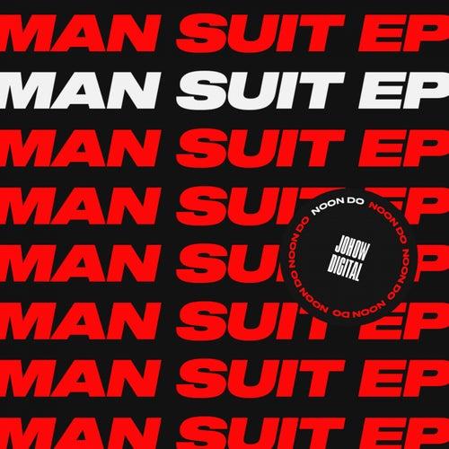 Man Suit - Single de Noon Do