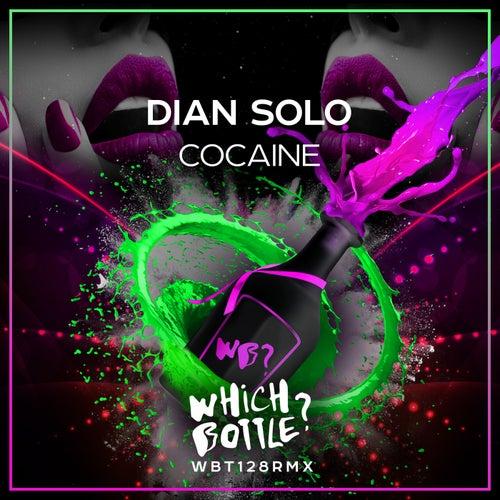 Cocaine van Dian Solo