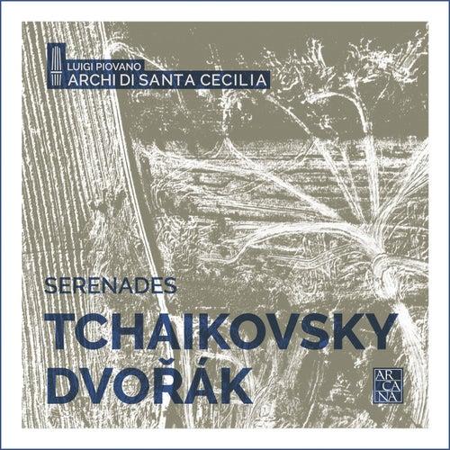 Tchaikovsky & Dvořák: Serenades by Archi di Santa Cecilia