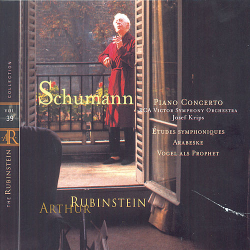 Rubinstein Collection, Vol. 39: Schumann: Piano Concerto in A Minor, Op. 54; Symphonic Études; Arabeske; Vogel als Prophet de Arthur Rubinstein