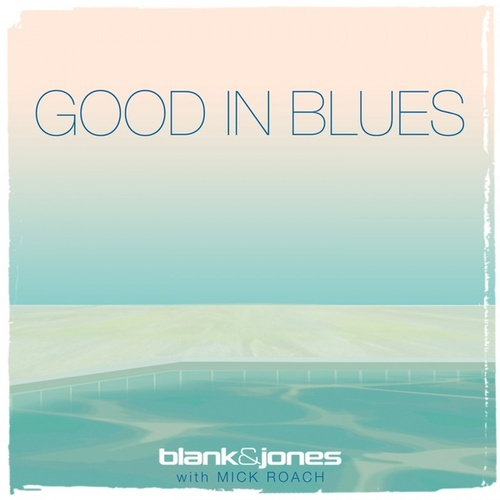 Good in Blues by Blank