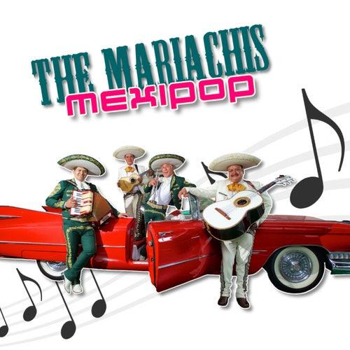 Mexipop von The Mariachis