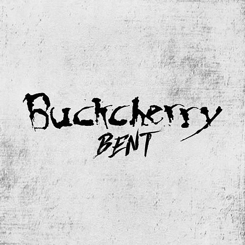 Bent by Buckcherry