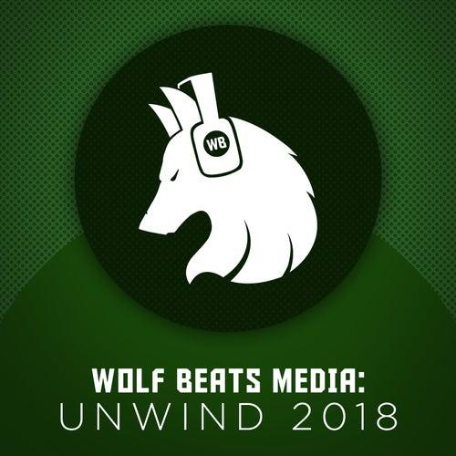 Wolf Beats Media: Unwind 2018 de Various