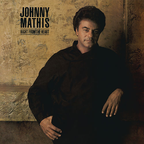 Right from the Heart by Johnny Mathis