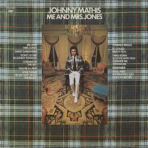 Me and Mrs. Jones by Johnny Mathis