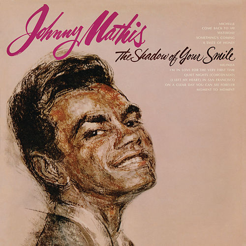 The Shadow of Your Smile de Johnny Mathis