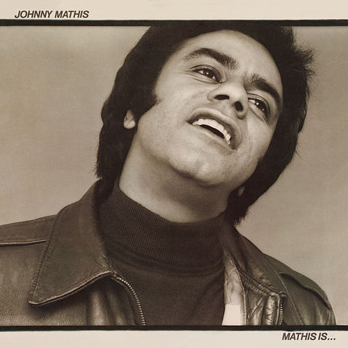Mathis Is de Johnny Mathis