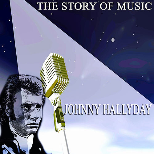 The Story of Music (Only Original Songs), Pt 4 de Johnny Hallyday