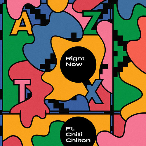 Right Now (feat. Chilli Chilton) by Aztx