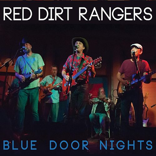 Blue Door Nights (Live) by Red Dirt Rangers