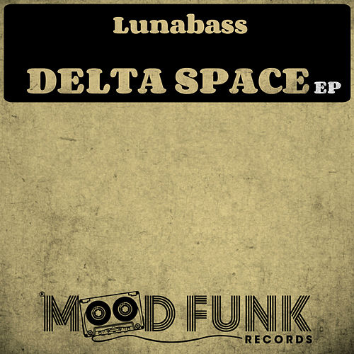 Delta Space - Single de Luna Bass