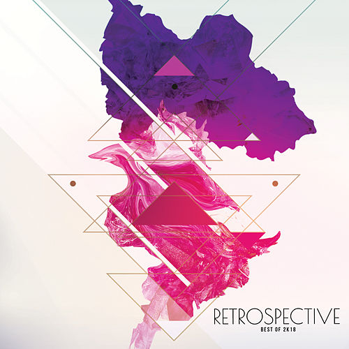 Retrospective 2K18 - EP by Various Artists