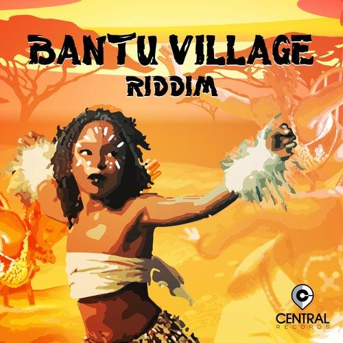 Bantu Village Riddim by Various Artists