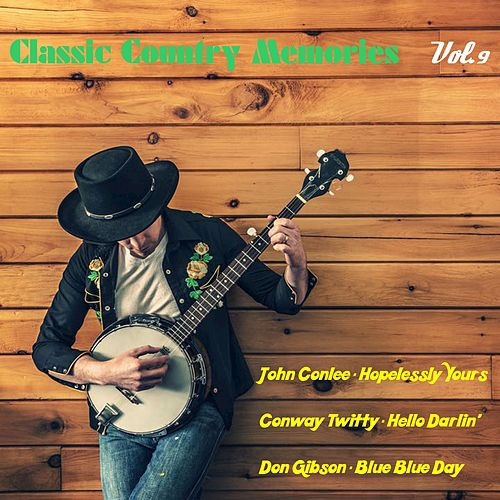 Classic Country Memories, Vol. 9 (Rerecordings) by Various Artists