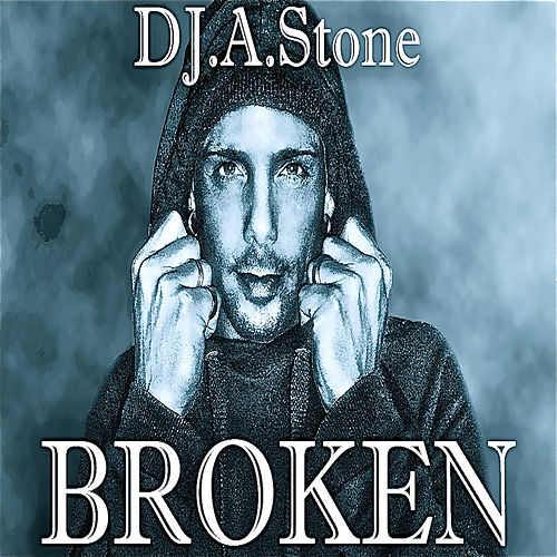 Broken de DJ A Stone