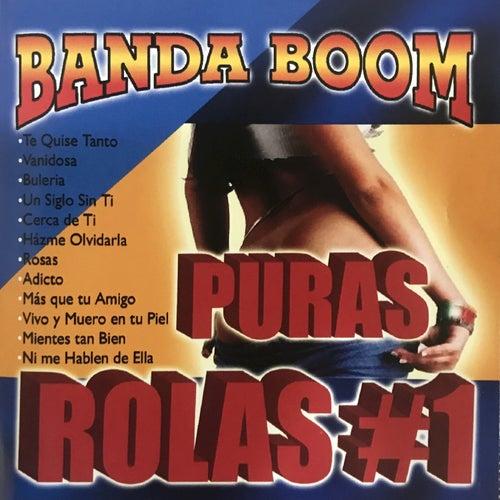 Banda Boom Puras Rolas #1 von Banda Boom