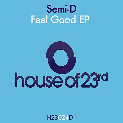 Feel Good de Semi-D