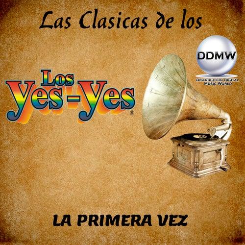 La Primera Vez by Los Yes Yes