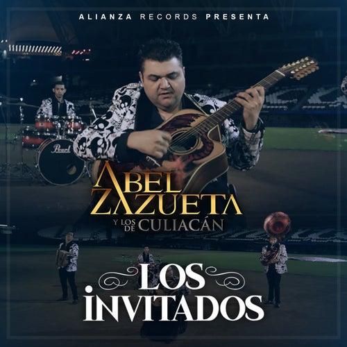 Los Invitados by Abel Zazueta Y Los De Culiacan