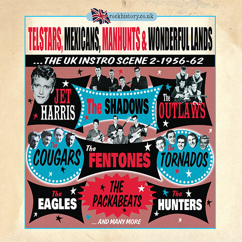 Telstars, Mexicans, Manhunts & Wonderful Lands - The UK Instro Scene Part 2 by Various Artists