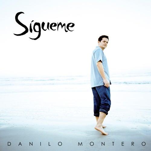 Sígueme de Danilo Montero