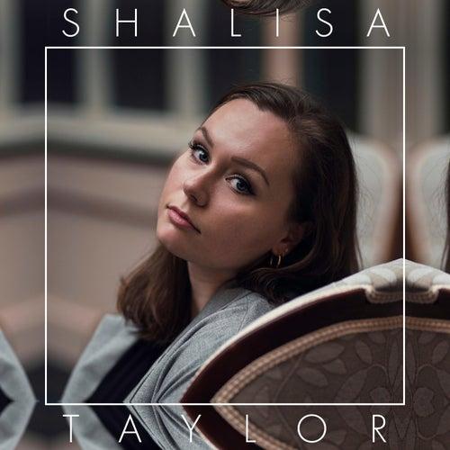 Shalisa Taylor by Shalisa Taylor