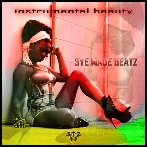 Instrumental Beauty (Instrumental) by 3ye Made Beatz