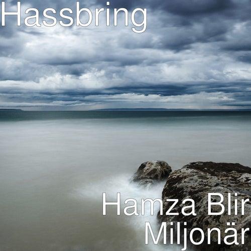 Hamza Blir Miljonär de Hassbring