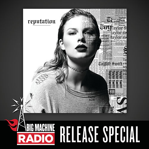 reputation (Big Machine Radio Release Special) de Taylor Swift