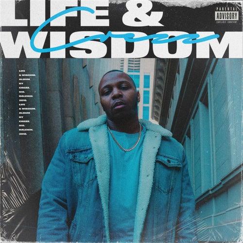 Life & Wisdom by Crezz