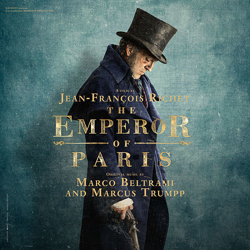 The Emperor of Paris (Original Motion Picture Soundtrack) by Marco Beltrami